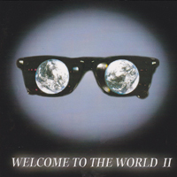 Welcome to the world II CD